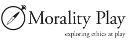 Morality Play: exploring ethics at play